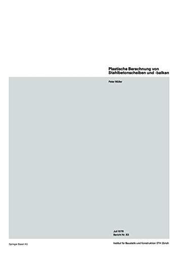 Plastische Berechnung von Stahlbetonscheiben und -balken (Institut für Baustatik und Konstruktion, 83, Band 83)
