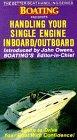 Handling Your Single Engine Inboard / Outboard [VHS]