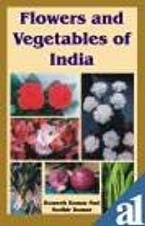 Flowers and Vegetables of India