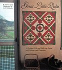 Great Little Quilts  45 Antique Crib and Doll-Size Quilts With Patterns and Directions