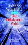 Der Eukalyptus-Wald - Darren Williams