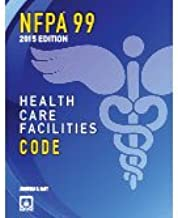 By National Fire Protection Association NFPA 99: Health Care Facilities Code, 2015 Edition [Paperback]