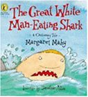 Great White Man Eating Shark (Picture Puffin Story Books)