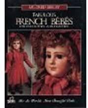 Fabulous French bebes: For collectors and crafters