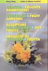 Das grosse Lehrbuch der Gemüse- & Früchteschnitzerei (Gemüse schnitzen, Früchte schnitzen): The complete manual to vegetable- & fruit carving /Le ... manuale dell'intaglio di verdura & frutta