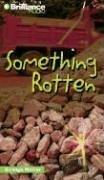 Something Rotten (Strange Matter)