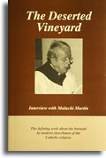The Deserted Vineyard: Interview with Malachi Martin 097321483X Book Cover