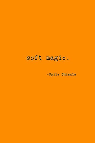 soft magic.