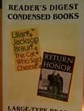 The Cat Who Said Cheese/Return with Honor (Reader's Digest Condensed Books in Large Type, Volume 5: 1996)