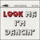 Look Ma I'm Dancin