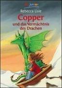 Copper und das Vermächtnis des Drachen (dtv Fortsetzungsnummer 81, Band 70888)