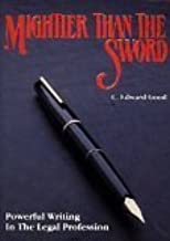 Mightier Than the Sword: Powerful Writing in the Legal Profession