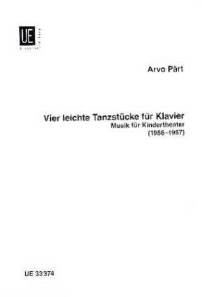 4 LEICHTE TANZSTUECKE - arrangiert für Klavier [Noten/Sheetmusic] Komponist : PAERT ARVO