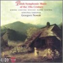 Polish Symphonic Music of the 19th Century by Polish Symphonic Music of the