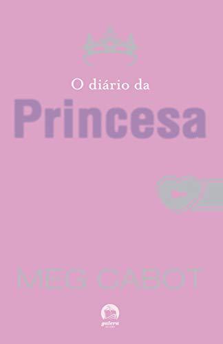 O diário da princesa (Vol.1 O diário da princesa)