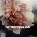Way of Difference 歌詞