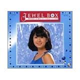 河合奈保子 BOX シングル・コレクション Jewel Box~Naoko Singles Collection