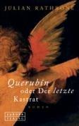 Querubin oder Der letzte Kastrat