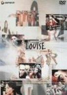 LOUISE(TAKE2) [DVD]