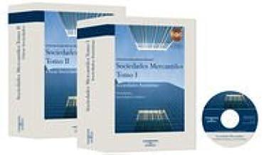 Sociedades Mercantiles ( 2 Tomos ) ; NOTA: el Precio incluye los 2 Tomos: Sociedades Mercantiles. Tomo II - Otras Sociedades: Incluye CD (Monografía con Jurisprudencia)
