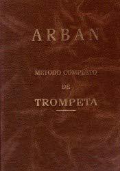 METODO COMPLETO DE TROMPETA ARBAN