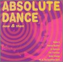 Absolute Dance-Now & Then