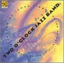 Two O-Clock Jazz Band