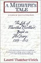 A Midwife's Tale 1st (first) edition Text Only