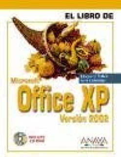 El libro de office XP version 2002 / Office XP Version 2002 (Spanish Edition)