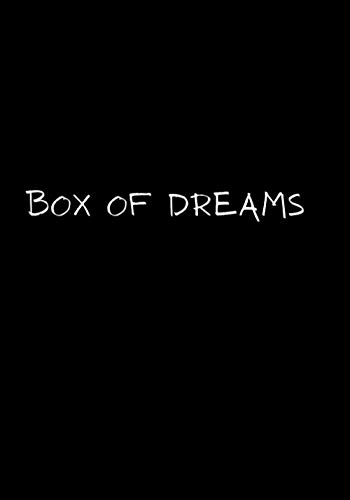 Box Of Dreams: Dream Journal / Notebook And Diary For Recording Dream Interpretations......The Perfect Gift For Kids, Teens, Adults
