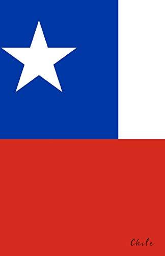 Chile: Flagge, Notizbuch, Urlaubstagebuch, Reisetagebuch zum selberschreiben