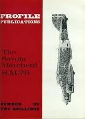 Aircraft Profile No. 89: The Savoia Marchetti S.M.79