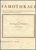Samothrace: Excavations Conducted by the Institute of Fine Arts, New York University : The Propylon of Ptolemy II, Vol 10 (Bollingen Series LX:10)