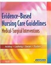 Evidence-Based Nursing Care Guidelines - Text and E-Book Package: Medical-Surgical Interventions