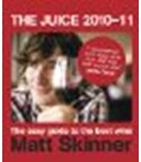 The Juice 2010-11: The Easy Guide To The Best Wine by Skinner, Matt [Mitchell Beazley, 2009] (Paperback) [Paperback]