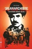 Un anarchiste de la Belle Epoque - Alexandre Marius Jacob