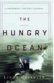 Paperback The Hungry Ocean : A Swordboat Captain's Journey Book