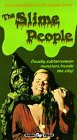 The Slime People [VHS]