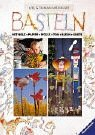 Basteln: Mit Holz, Papier, Wolle, Ton, Blech, Knete