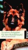 Trumlers Ratgeber für den Hundefreund: 1000 Tips von Eberhard Trumler