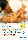 Wie Sie Ihr Baby mit sanfter Massage verwhnen: Mit farbigem Poster frs Kinderzimmer