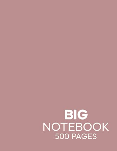 Big Notebook For Writing (Rosy Brown): 500 Pages Wide Ruled Notebook With Page Numbers And Table Of Contents   Huge Lined Notebo