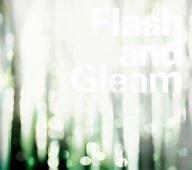 Flash and Gleamの詳細を見る