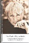 The Work of Byron Katie: 35 Judge-Your-Neighbor Worksheets, 35 Self-Facilitation Worksheets (Byron Katie)