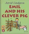 Emil and His Clever Pig (Emil in Lonneberga, #3)