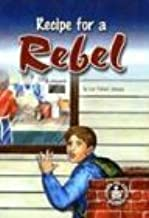 Recipe for a Rebel (Cover-To-Cover Novels)