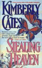 Stealing Heaven: Kimberly Cates