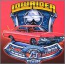 Lowrider 25th Anniversary Tour [2 CD]