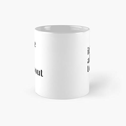 Please Donâ€t Let It Be About Tom - It's Classic Mug | Best Gift Funny Coffee Mugs 11 Oz