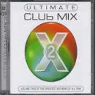 Ultimate Club Mix 2